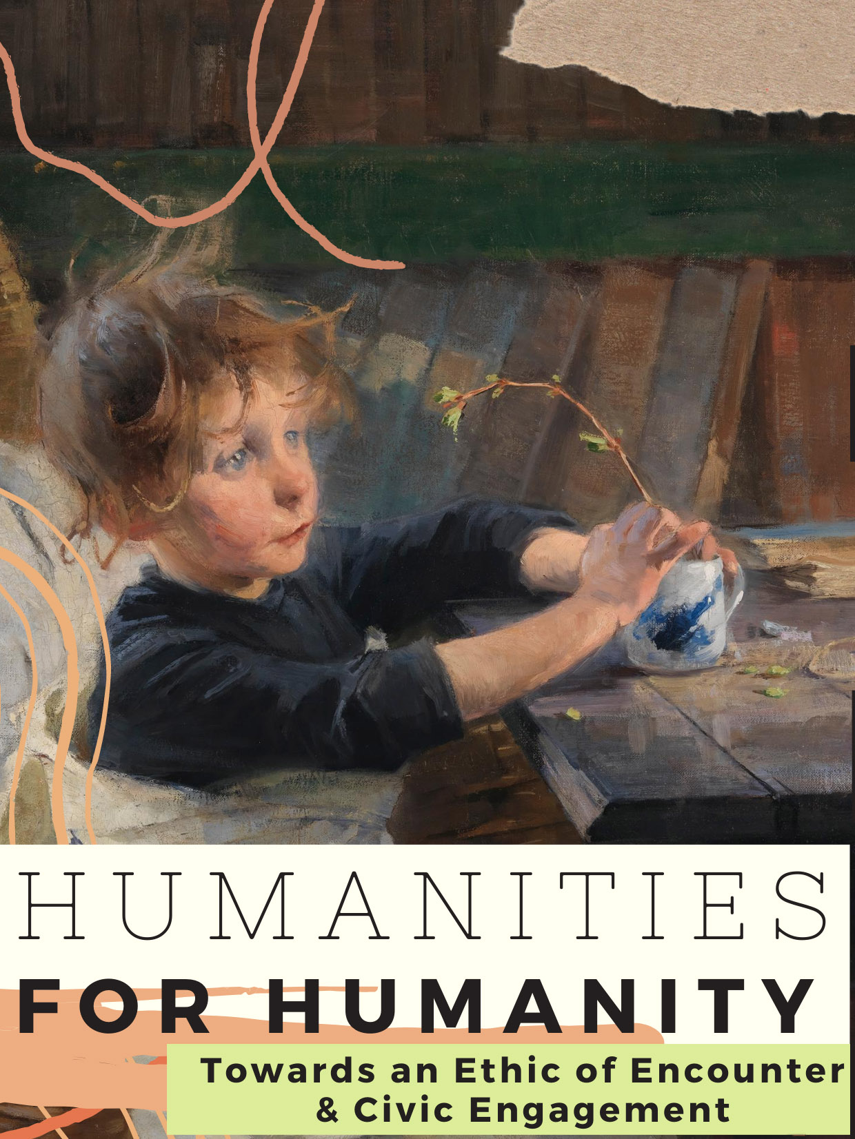 Flyer for event with painting of small child as the main image. Text reads Humanities for Humanity