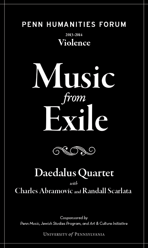 Poster for Music from Exile with Daedalus Quartet. White text on black back ground.
