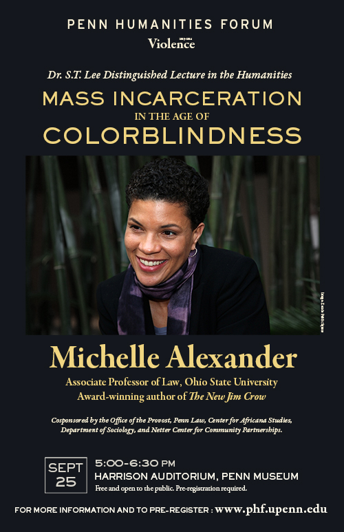 poster for event with Michelle Alexander, Mass Incarceration in the Age of Colorblindness.