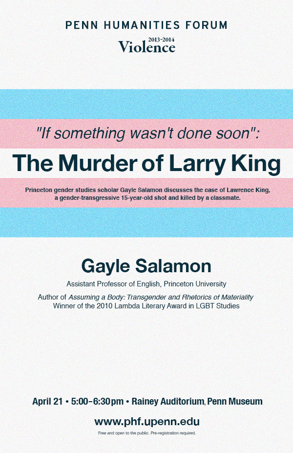 Poster for event with Gayle Salamon. Transgender flag of pink, white, and blue with text that reads The Murder of Larry King