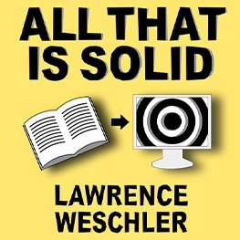 Lawrence Weschler _All That Solid_Poster