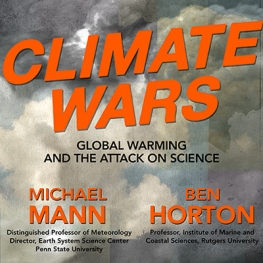 Orange text on background of pollution clouds. Climate Wars Global Warming and the Attack on Science with Michael Mann and Ben Horton