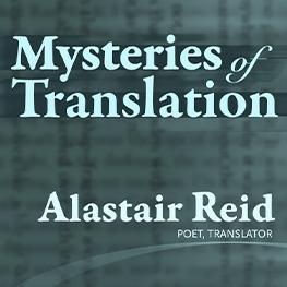 Alastair Reid_Mysteries of Translation_Poster